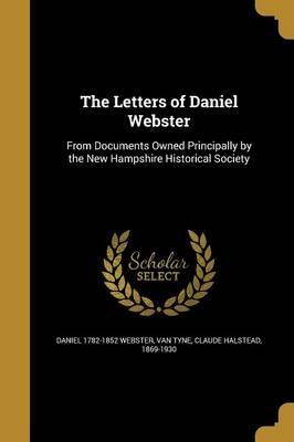LETTERS OF DANIEL WEBSTER