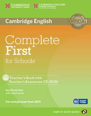 Complete First for Schools for Spanish Speakers Teacher's Book with Teacher's Resources Audio CD/CD-ROM
