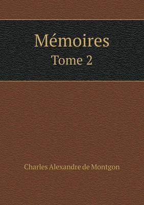Memoires Tome 2
