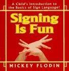 Signing Is Fun