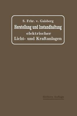 Herstellung Und Instandhaltung Elektrischer Licht- Und Kraftanlagen
