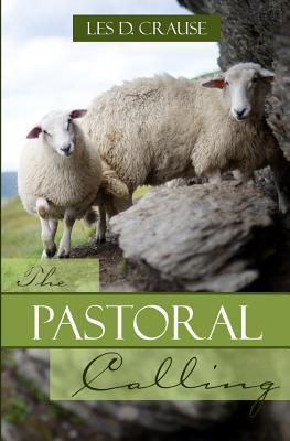 The Pastoral Calling