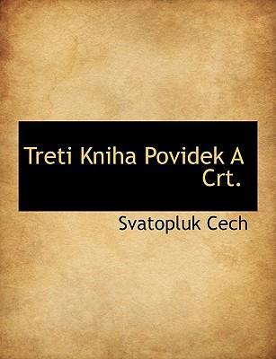 Treti Kniha Povidek a CRT