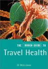 The Rough Guide to Travel Health