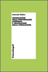 Misurazione delle performance aziendali e valutazione della formazione