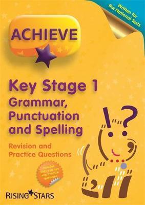 Achieve KS1 Grammar, Punctuation & Spelling Revision & Practice Questions (Achieve KS1 SATs Revision)