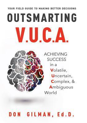 Outsmarting V.U.C.A.