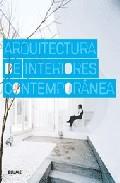 ARQUITECTURA DE INTERIORES CONTEMPORANEA