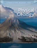 Laboratory Manual for Physical Geology by James Zumberge