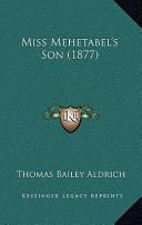 Miss Mehetabel's Son