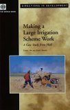 Making a Large Irrigation Scheme Work