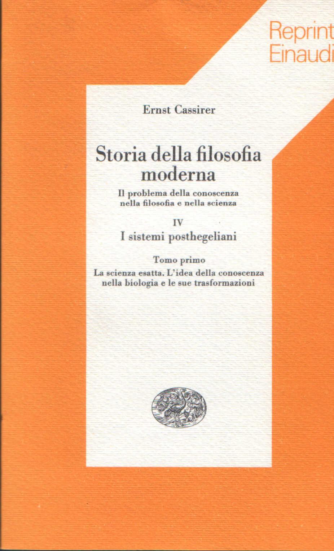 Storia della filosofia moderna vol. IV, tomo primo.
