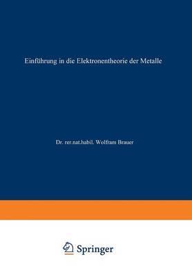 Einführung in Die Elektronentheorie Der Metalle
