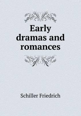Early Dramas and Romances