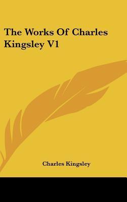 The Works of Charles Kingsley V1