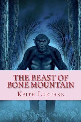 The Beast of Bone Mountain