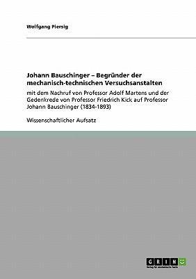 Johann Bauschinger - Begründer der mechanisch-technischen Versuchsanstalten
