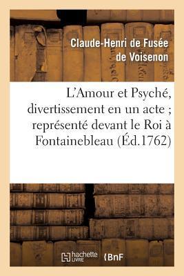 L'Amour et Psyche, D...