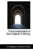 Transcendentalism in New England; a History