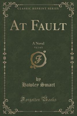 At Fault, Vol. 3 of ...