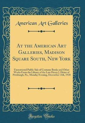 At the American Art Galleries, Madison Square South, New York