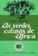 As Verdes Colinas de...