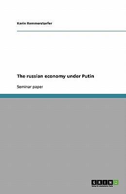 The russian economy under Putin