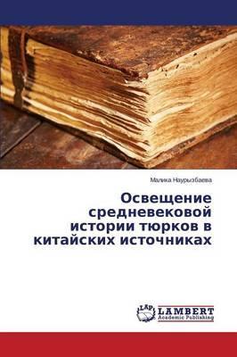 Osveshchenie srednevekovoy istorii tyurkov v kitayskikh istochnikakh