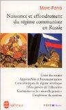 Naissance et effondrement du régime communiste en Russie