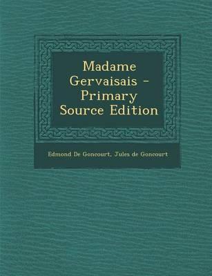 Madame Gervaisais - Primary Source Edition