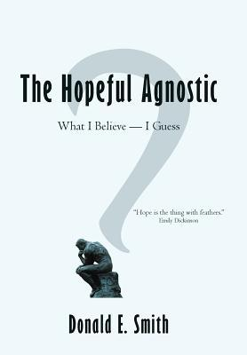 The Hopeful Agnostic