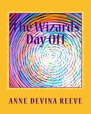 The Wizard's Day Off