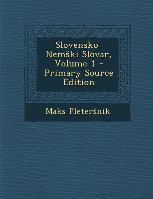 Slovensko-Nem KI Slovar, Volume 1
