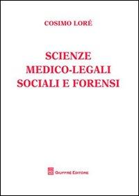 Scienze medico-legali sociali e forensi