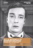 Alla ricerca di Buster Keaton