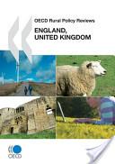 OECD Rural Policy Reviews OECD Rural Policy Reviews: England, United Kingdom 2011