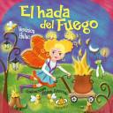 El hada del fuego/ The Fire Fairy