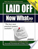 Laid Off, Now What?!? Financial Savvy