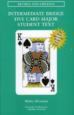 Intermediate Bridge Five Card Major Student Text