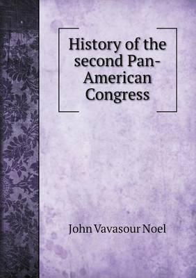 History of the Second Pan-American Congress
