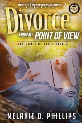 Divorce From My Point of View