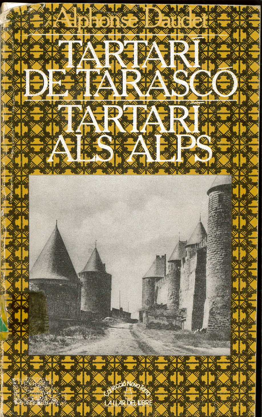 Tartarí de Tarascó; Tartarí als Alps