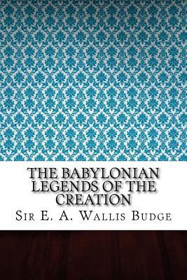 The Babylonian Legen...