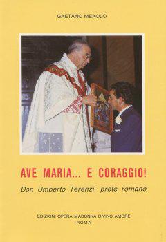 Ave Maria... e corag...