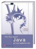 Performant Java programmieren.