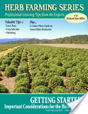 Getting Started: Important Considerations for the Herb Farmer