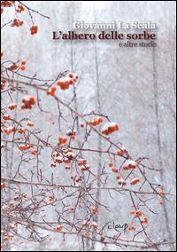 L'albero delle sorbe e altre storie