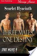 Three Mates, One Destiny [Spirit Wolves 4]