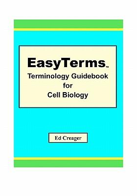 Easyterms Terminology Guidebook for Cell Biology
