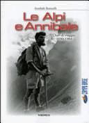 Le Alpi e Annibale. Diari di viaggio 1950-1984